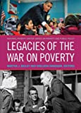 img - for Legacies of the War on Poverty (National Poverty Series on Poverty and Public Policy) (The National Poverty Center Series on Poverty and Public Policy) book / textbook / text book