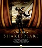 Alles �ber Shakespeare