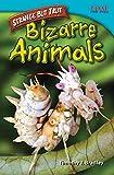 Strange but True: Bizarre Animals (TIME FOR KIDS� Nonfiction Readers)