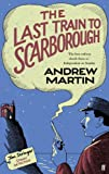 The Last Train to Scarborough (Jim Stringer Book 6)