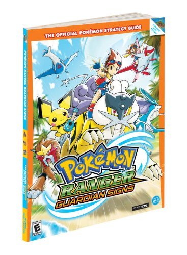 Pokemon Ranger : Guardian Signs Official Game Guide