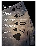 img - for Date Ideas For the Clueless Man book / textbook / text book