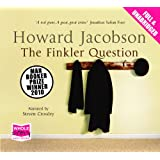 The Finkler Question (unabridged audiobook)by Howard Jacobson
