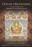 Ocean of Reasoning: A Great Commentary on Nagarjuna's Mulamadhyamakakarika
