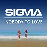 1) Sigma - Changing (feat. Paloma Faith)