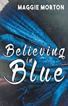 Believing in Blue