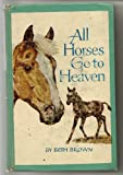 img - for All Horses Go to Heaven book / textbook / text book