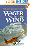 Wager with the Wind: The Don Sheldon...