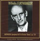 Furtwangler Beethoven: Violin Concerto; Mozart: Symphony No. 9 (Choral)