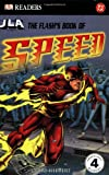 img - for The Flash's Book of Speed (DK READERS) book / textbook / text book