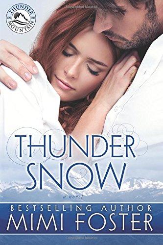 Thunder Snow: Volume 1 (Thunder On The Mountain)