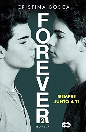 Siempre Junto A Ti. Forever 2 (FUERA DE COLECCION SUMA)