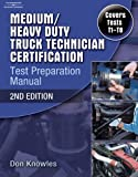 Medium/Heavy Duty Truck Technician Certification Test Preparation Manual, 2nd Edition - 1418066001