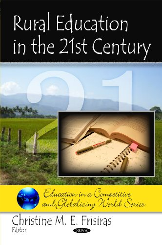 Rural Education in the 21st Century (Education in a Competitive and Globalizing World)