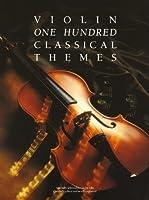 100 Classical Themes For Violin. Partitions pour Violon