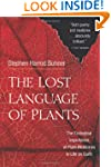 The Lost Language of Plants: The Ecol...