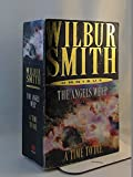 When angels weep ,a time to die WILBUR SMITH
