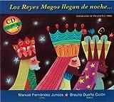 img - for Los Reyes Magos llegan de noche... (Spanish Edition) book / textbook / text book