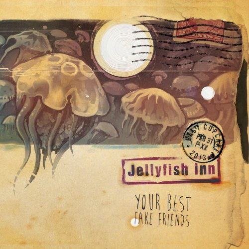 Jellyfish inn - Your Best Fake Friends