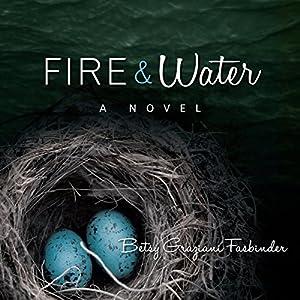 Fire & Water Audiobook