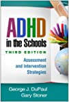 ADHD in the Schools, Third Edition: A...