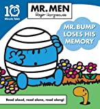 Roger Hargreaves Mr. Men Mr. Bump Loses his Memory (10 Minute Tales)