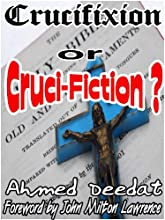 Crucifixion or Cruci-Fiction