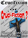 img - for Crucifixion or Cruci-Fiction book / textbook / text book