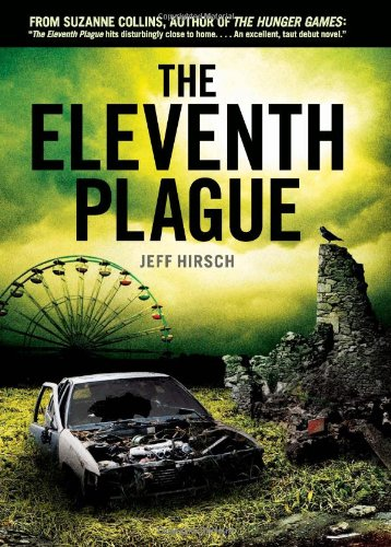 The Elevnth Plague by Jeff Hirsch