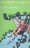 Flower Fairies of the Spring (0216898668) by Barker, Cicely Mary