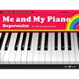 Me and My Piano Superscales: For the Young Pianist