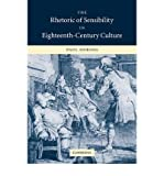 img - for [(The Rhetoric of Sensibility in Eighteenth-Century Culture)] [Author: Paul Goring] published on (July, 2008) book / textbook / text book