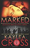 Marked (Hostage Rescue Team Series) (Volume 1)