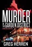 Murder in the Garden District: A Chanse MacLeod Mystery (Chanse MacLeod Mysteries)