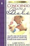 Conociendo a Tu Bebe (Spanish Edition) (078990859X) by Ezzo, Gary