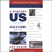 An Age of Extremes, 1880-1917, A History of US, Book 8 | [Joy Hakim]