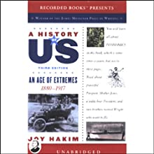 An Age of Extremes, 1880-1917, A History of US, Book 8 (       UNABRIDGED) by Joy Hakim Narrated by Christina Moore