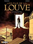 Les Fils de la Louve  - tome 1 - La L...
