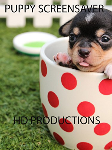 Puppy Video Screensaver With Music on Amazon Prime Instant Video UK