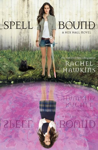 Cover of Spell Bound (A Hex Hall Novel)