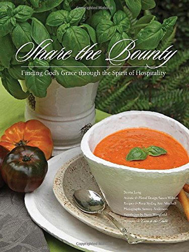 Share the Bounty: Finding God's Grace through the Spirit of Hospitality PDF