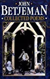 John Betjeman's Collected Poems (0719536286) by John Betjeman