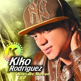 Amazon.com: Naci De Nuevo: Kiko Rodriguez: MP3 Downloads