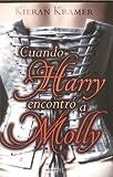 Cuando Harry encontro a Molly (Spanish Edition)
