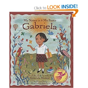 Name is Gabriela/Me llamo Gabriela (Bilingual): The Life of Gabriela