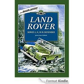 Land Rovers: Series I, II, III & Defender (English Edition)
