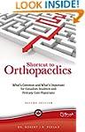 Shortcut to Orthopaedics: What's Comm...