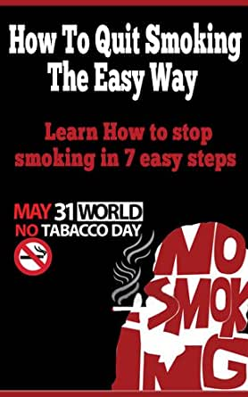 how to quit the easy way learn how to stop