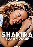 echange, troc Tolbiac Tomas - Shakira - La star grand coeur