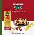 Spaghetti Panzani, les 30 recettes culte